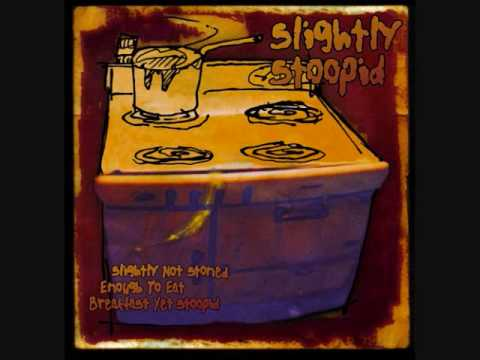 Slightly Stoopid - Slightly Not Stoned Enough to Eat Breakfast Yet Stoopid - 01 - Thinkin Bout Cops