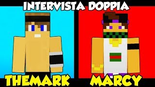 THEMARK vs MARCY - INTERVISTA DOPPIA in MINECRAFT