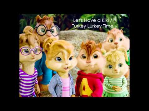 Let's Have A Kiki / Turkey Lurkey Time - ( Glee Cast ) Chipmunks