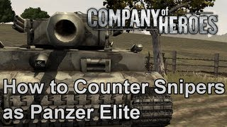 Company of Heroes: How to Counter Snipers as Panzer Elite