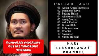 Mafia Sholawat Gus Ali Gondrong Full Album | Gus Ali Gondrong Mafia Sholawat Terbaru