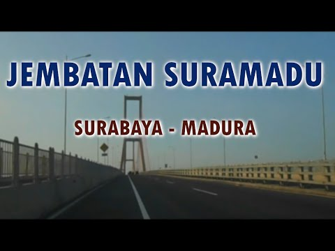 MY JOURNEY : TOL SURAMADU - JEMBATAN SURAMADU