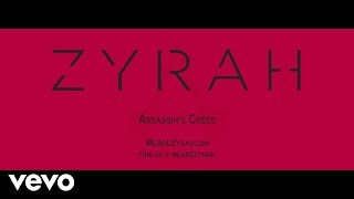 Download Zyrah - Assassin's Creed (game Soundtrack) MP3 song and Music Video