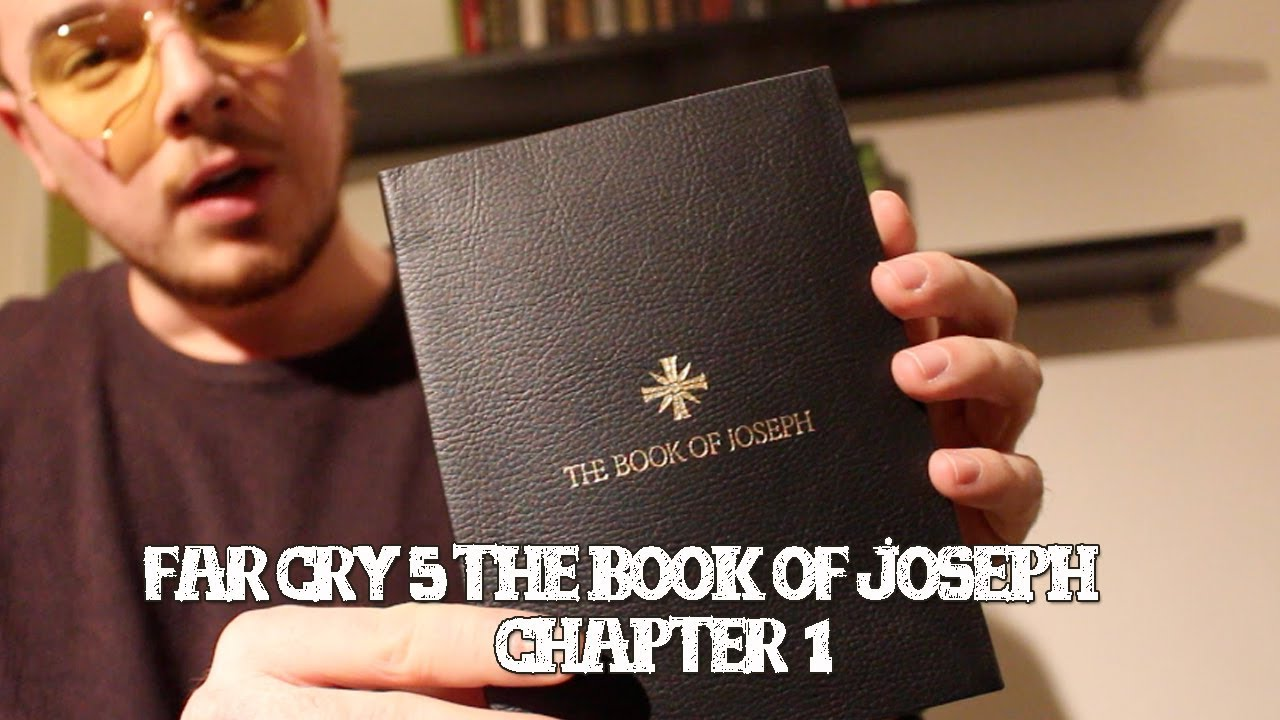 Far Cry 5 Reading The Real Book Of Joseph Chapter One Youtube