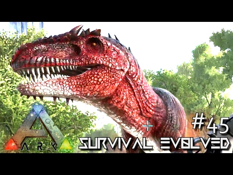 ARK: SURVIVAL EVOLVED - ALPHA GIGANOTOSAURUS !!! E45 (MODDED ARK ANNUNAKI EXTINCTION CORE)