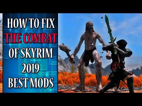 Skyrim Best Combat Mod 2019 Skyrim SE Best COMBAT MODS 2019 (COMPLETE OVERHAUL)   YouTube