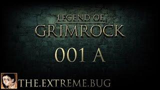 Let´s Play Legend of Grimrock #001 A - Das größte Hindernis, die Sprache^^