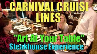carnival-cruise-lines-art-at-your-table-steakhouse-experience