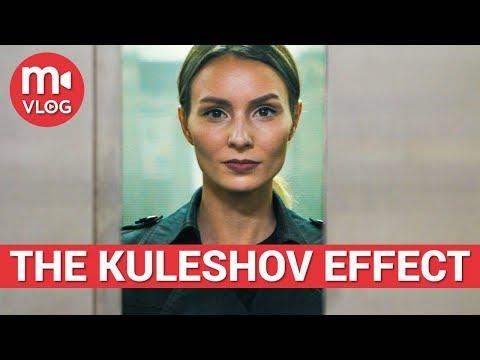 THE KULESHOV EFFECT: