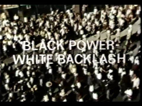 Black Power White Backlash