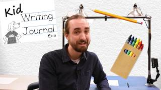 Kid Writing: Lesson 2 - Creating a Writing Journal