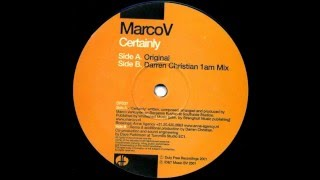 Marco V - Certainly (Darren Christian 1AM Mix) [Duty Free Recordings 2001]