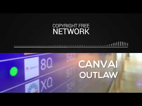 Canvai   Outlaw   Copyright Free Music