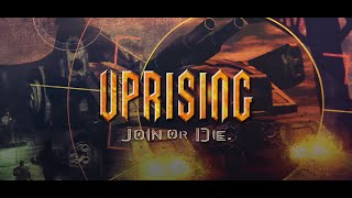 Uprising: Join or Die - Trailer