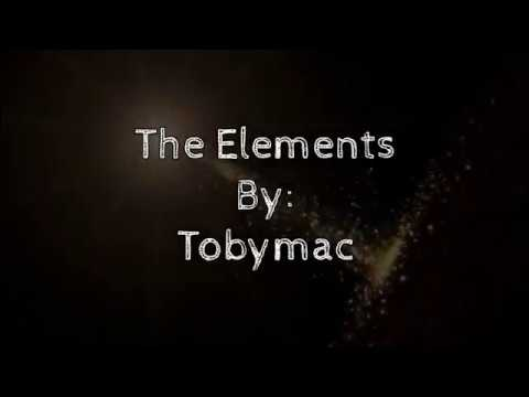 Tobymac The Elements (Lyric Video)