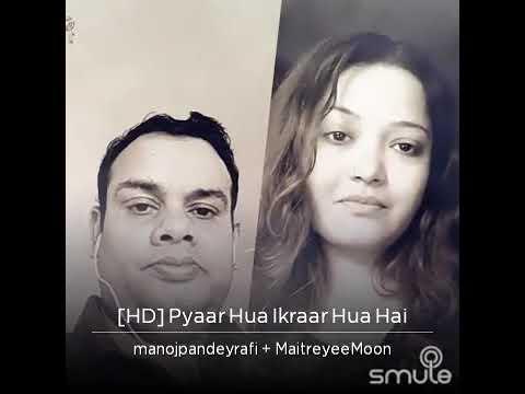 Pyar hua ikrar hua hai by Manoj Pandey with Maitrayee