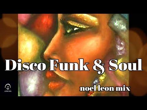 70's & 80's Greatest Disco Funk Soul Hits Mix #101 - Dj Noel Leon