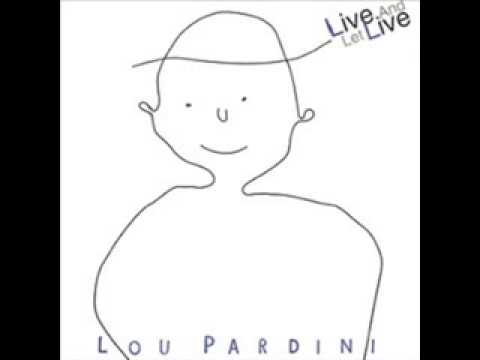 Lou Pardini  -  What Might Have Been