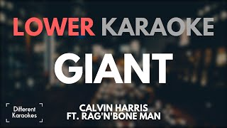 Baixar Calvin Harris ft. Rag'n'Bone Man - Giant (LOWER Karaoke/Instrumental)
