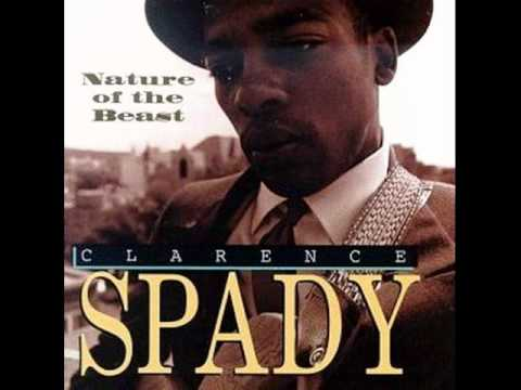 Clarence Spady - A Good Fool Is Hard To Find