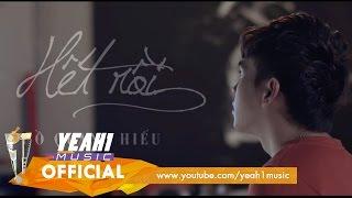 Hết Rồi | Hồ Quang Hiếu - OST Dịch Vụ Tình Yêu | Official Music Video