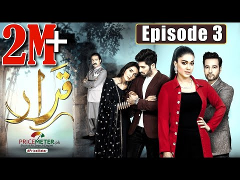 "Qarar | Episode #03 | Digitally Powered by ""Price Meter"" | HUM TV Drama | 22 November 2020"