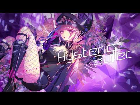 Hysteric Bullet / GARNiDELiA -Official-