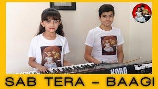 Sab Tera   Baaghi   Instrumental   By - Charmy & Prince