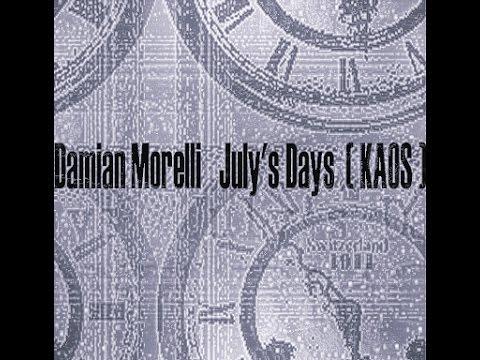 Damian Morelli - July's Days KAOS (Full Album) -2005-