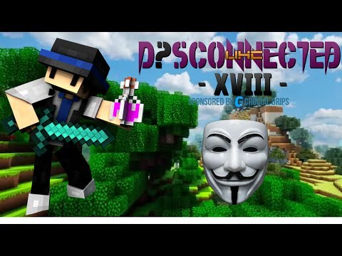 Disconnected Season 18 - im good so watch me (laggy ep)