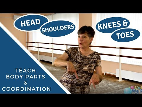 Head, Shoulders, Knees and Toes | Teach Body Parts & Coordination