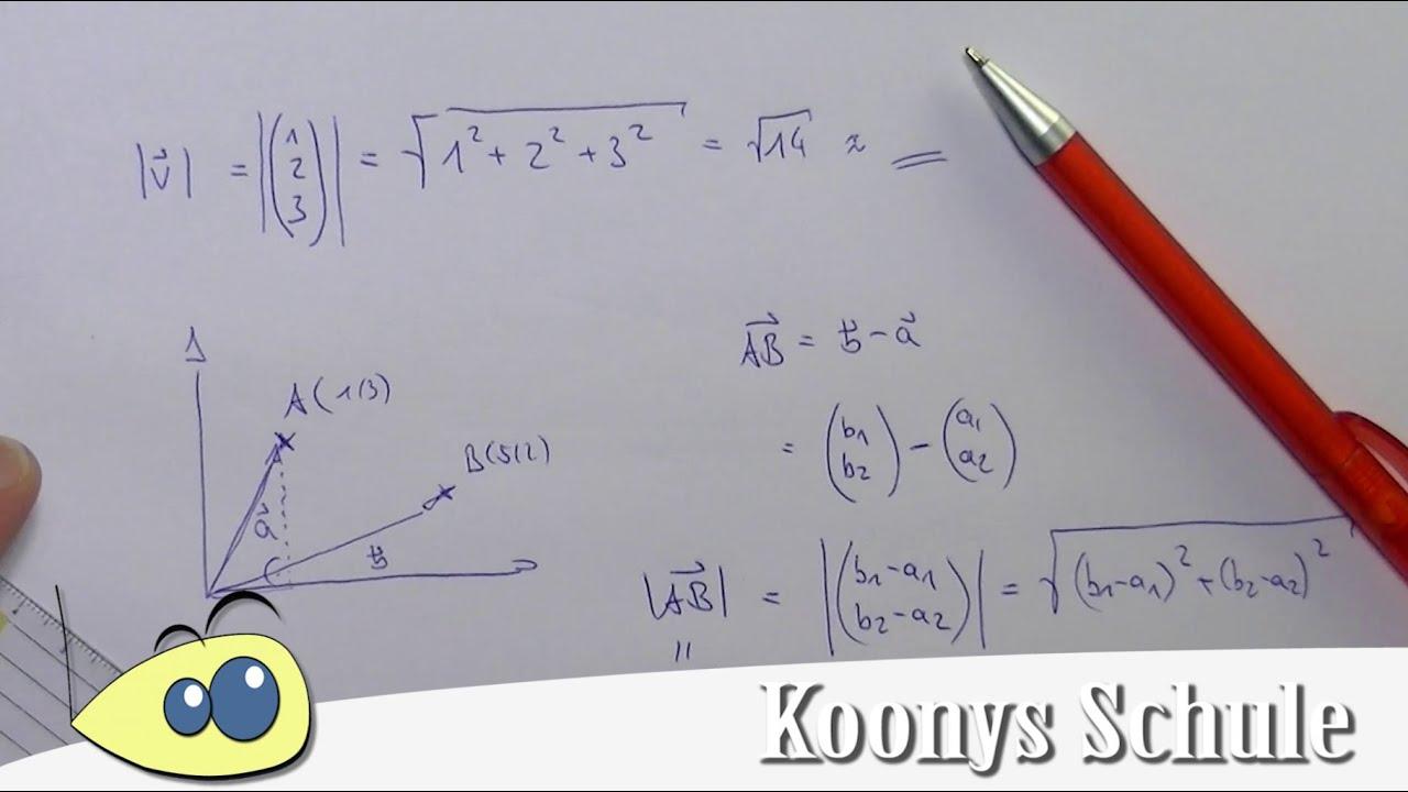 Abstandsformel 2 Punkte, Länge eines Vektors, Zusammenhang ...