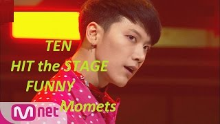 [1/3] NCT Ten Funny/Cute moments on Hit The Stage
