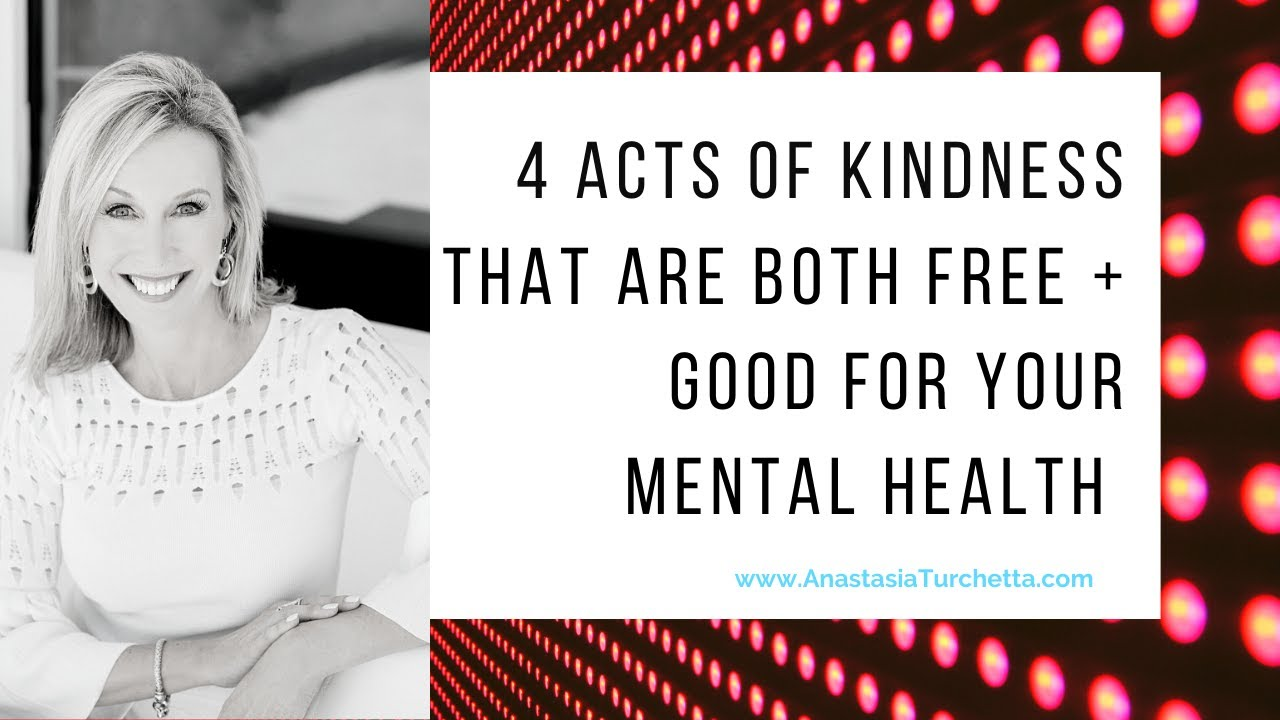 4 Acts Of Kindness That Are FREE + Good For Your Mental Health | #MentalHealthAwareness