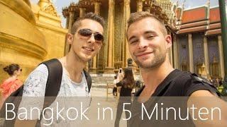 Bangkok in 5 Minuten   Reiseführer   Die besten Sehenswürdigkeiten