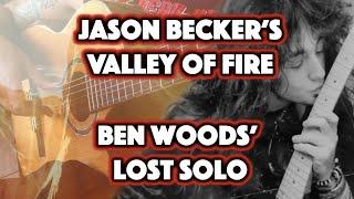 "Jason Becker ""Valley of Fire"" - Ben Woods' Lost Solo"