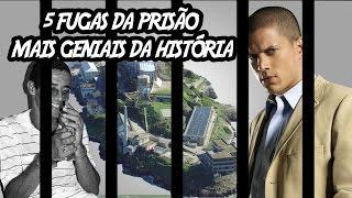 5 Fugas da Prisão mais Geniais da História