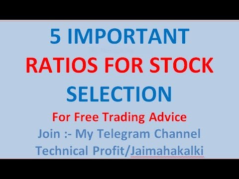 5 IMPORTANT RATIO FOR STOCK PICKING MUST UNDERSTAND THE CONCEPT OF RATIO AND GAIN MORE