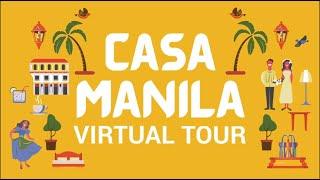 Casa Manila | Virtual Tour
