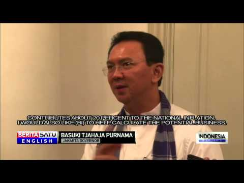 Basuki Asks BI To Study Economic Effects of Infrastructure Development in Capital