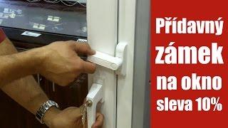 Zabezpečení plastových oken - pojistka na okno - návod jak zabezpečit okno proti vniknutí
