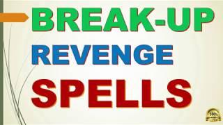 Revenge spells for the Ex to  make him regret for break up