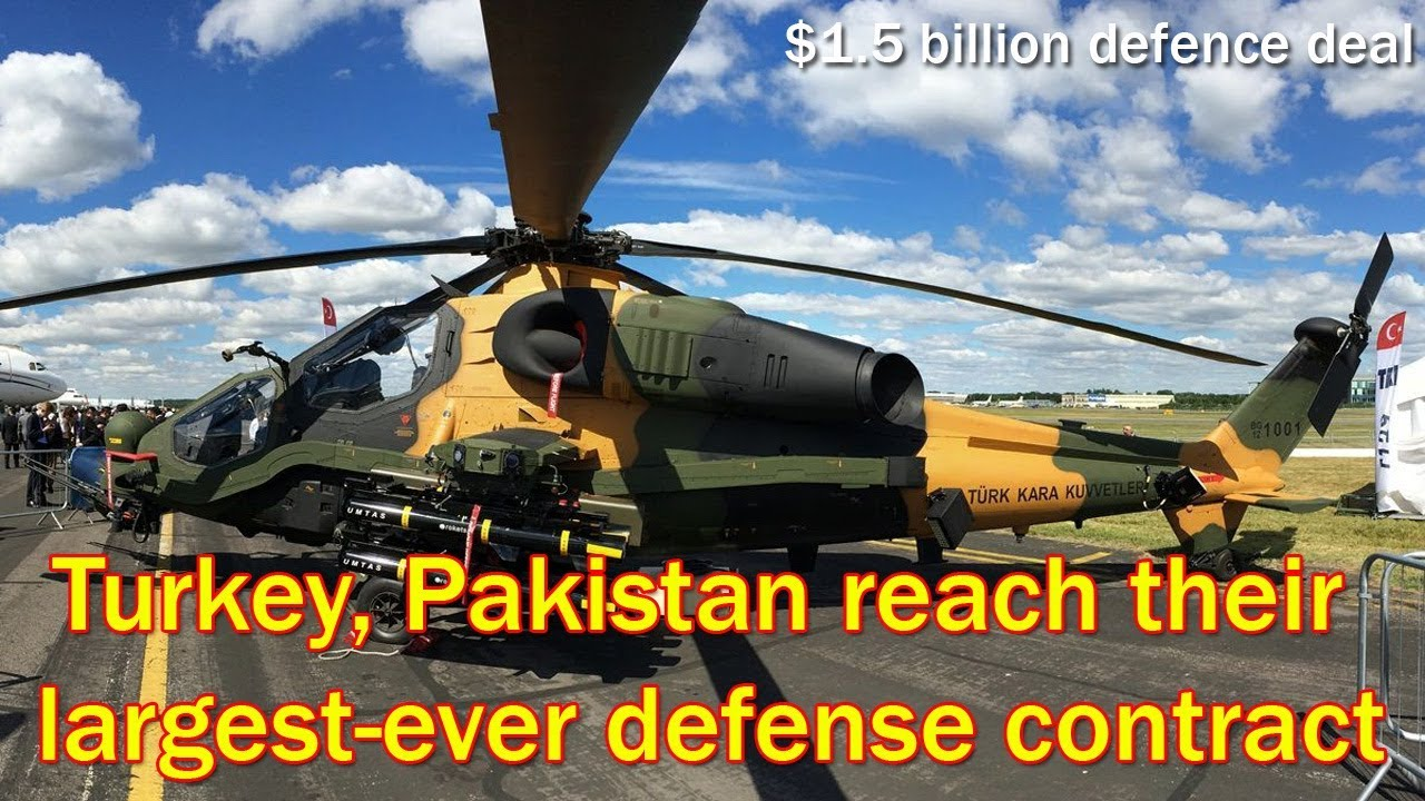 Pakistan signs $1 5 billion defence deal with Turkey