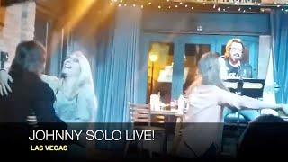 Johnny SOLO LIVE! LAS VEGAS