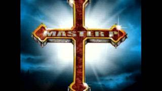 Master P - Ghetto In The Sky [Only God Can Judge Me]