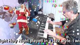 Silent Night Jazz Cover - Stille Nacht - Douce nuit Sainte nuit Franz Xaver Gruber- Nat King Cole
