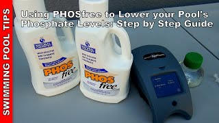 Using PHOSfree To Lower Your Pool's Phosphate Levels Step By Step Guide