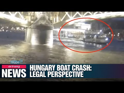 Hungary boat crash: Legal perspective