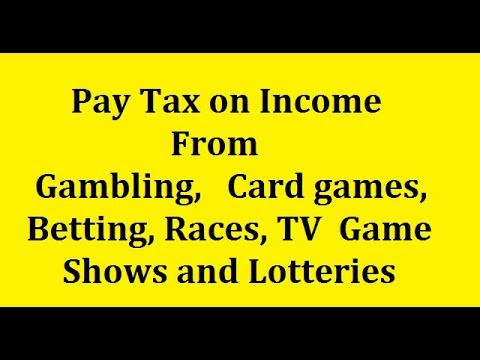 Tax On Gambling, Races, TV Game Shows, Lottery