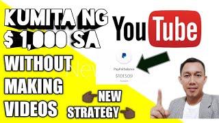 Paano Kumita Ng $1,000 Sa YouTube Without Making Videos (NEW STRATEGY)